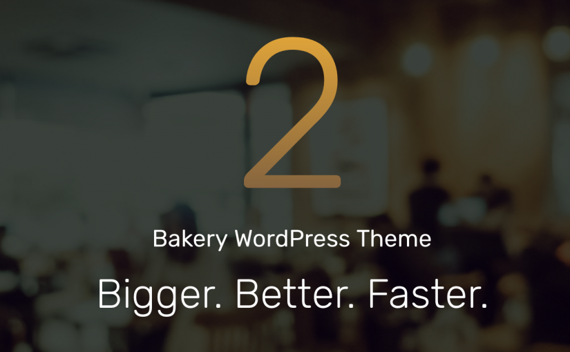 Bakery Theme version 2.0 released